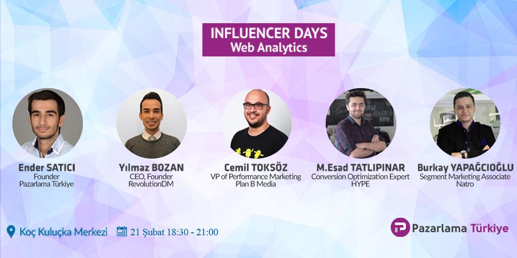 Influencer Days – Web Analytics 21 Şubat'ta Pazarlama Etkinliği